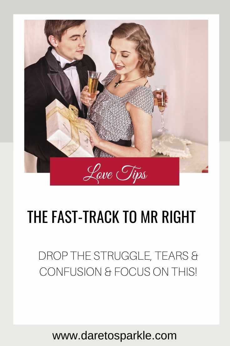 This Is How You Get To Mr Right FASTER