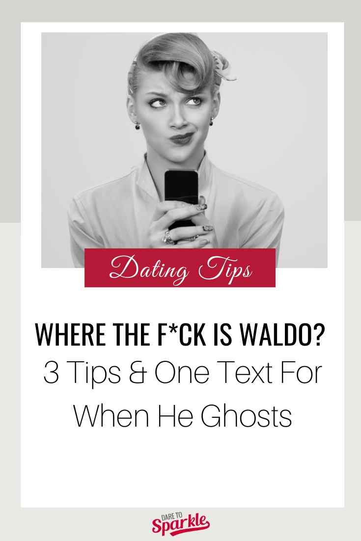 He Ghosted You? Three Tips & One Text To Deal With Your Missing Guy